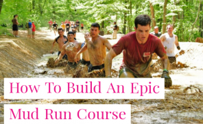How To Build A Mud Run Course In 2021
